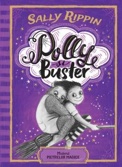Polly si Buster. Misterul pietrelor magice