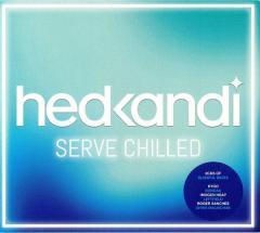 Hed Kandi. Serve Chilled Compilation