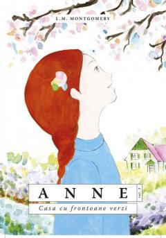Anne. Casa cu frontoane verzi