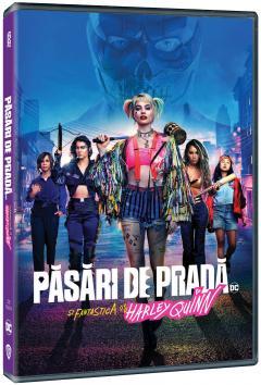 Pasari de Prada si Fantastica Harley Quinn / Birds of Prey: And the Fantabulous Emancipation of One Harley Quinn