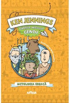 Cartile micului geniu. Mitologia greaca
