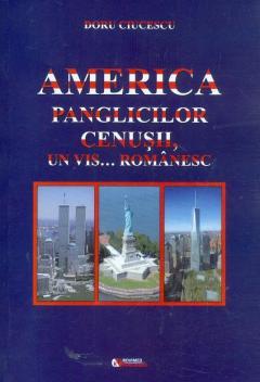America panglicilor cenusii, un vis... romanesc
