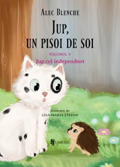 Jup, un pisoi de soi – Vol. 5 – Jup cel independent