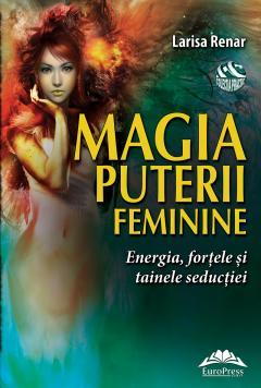 Magia puterii feminine