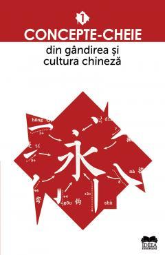 Concepte-cheie din gandirea si cultura chineza