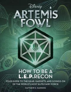 Artemis Fowl: How to Be a L.E.P.Recon