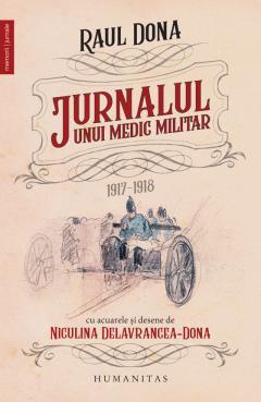 Jurnalul unui medic militar, 1917-1918