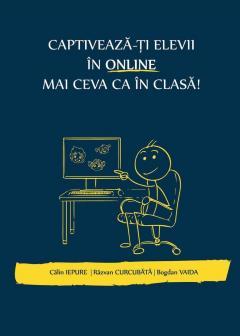 Captiveaza-ti elevii in online mai ceva ca in clasa