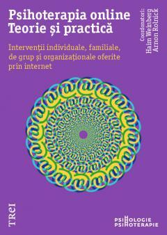 Psihoterapia online. Teorie si practica