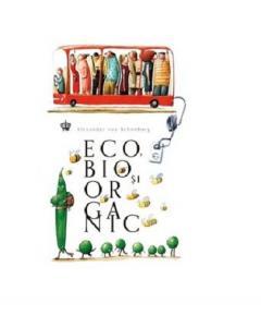 Eco, bio si organic