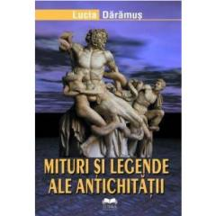 Mituri Si Legende Ale Antichitatii