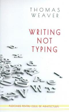 Writing not Typing