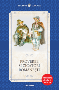 Proverbe si zicatori romanesti