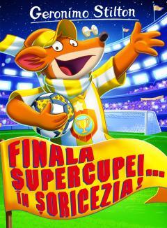 Finala Supercupei.. in Soricezia!