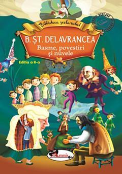 Delavrancea - Basme, povestiri si nuvele