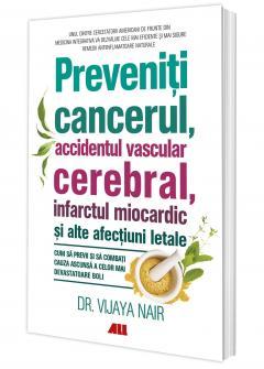 Preveniti cancerul, accidentul vascular cerebral
