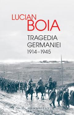 Tragedia Germaniei. 1914-1945