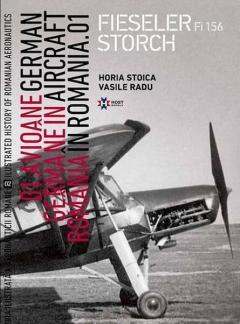 Avioane germane in Romania - Istoria ilustrata a aeronauticii romane, Volumul 2