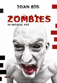 Zombies in secolul XXI