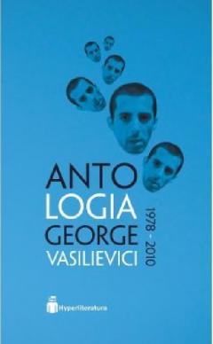 Antologia George Vasilievici