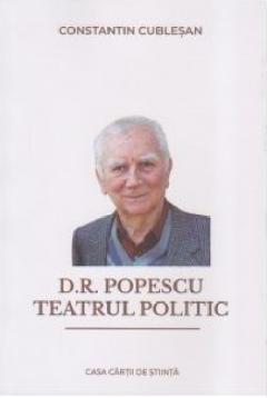D. R. Popescu. Teatrul politic