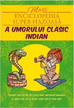 Maxi-enciclopedia super-hazoasa a umorului indian clasic