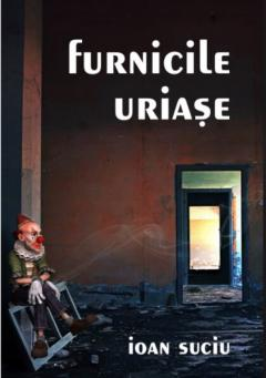 Furnicile uriase