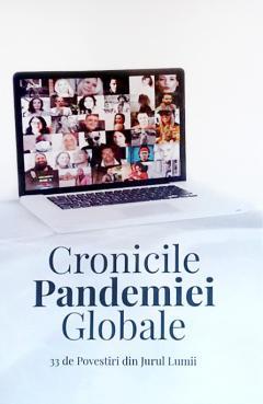 Cronicile Pandemiei Globale