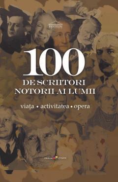 100 de scriitori notorii ai lumii