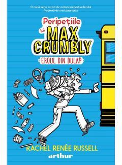 Peripetiile lui Max Crumbly I - Eroul din dulap
