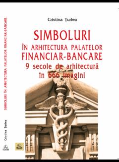 Simboluri in arhitectura palatelor financiar-bancare