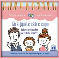Fara tipete catre copii datorita educatiei parentale pozitive