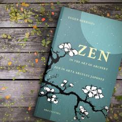 Zen in arta arcului japonez - Editie bilingva