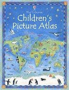 The Usborne Children's Picture Atlas