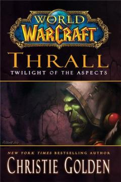 Thrall: Twilight of the Aspects - Cataclysm Series