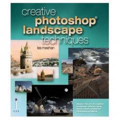 Creative Photoshop Landscape Techniques