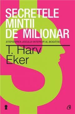 Secretul mintii de milionar Ed. a III-a