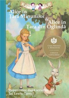 Alice in Tara Minunilor & Alice in Tara din Oglinda - Repovestire
