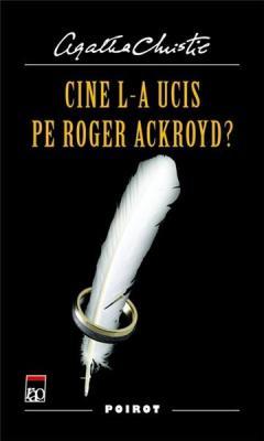 Cine l-a ucis pe Roger Ackroyd?