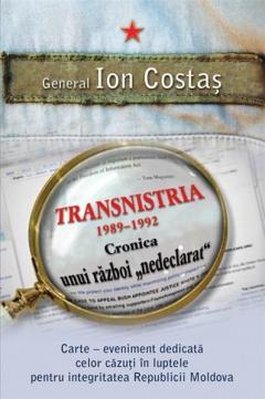 Transnistria 1990-1992: Cronica unui razboi ''nedeclarat''
