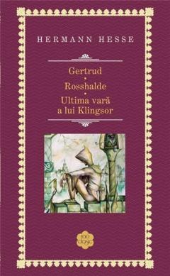Gertrud / Rosshalde / Ultima vara a lui Klingsor