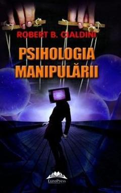 Psihologia manipularii. Editia a II-a