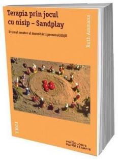 Terapia prin jocul cu nisip - Sandplay