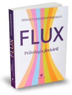 Flux - Psihologia fericirii