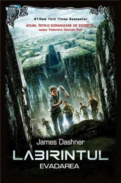 Evadarea - Labirintul Vol. I