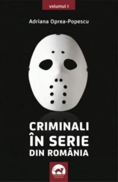 Criminali in serie din Romania
