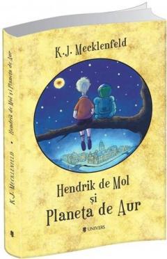 Hendrik de Mol si Planeta de aur