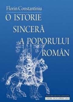 O istorie sincera a poporului roman - editie revizuita si adaugita