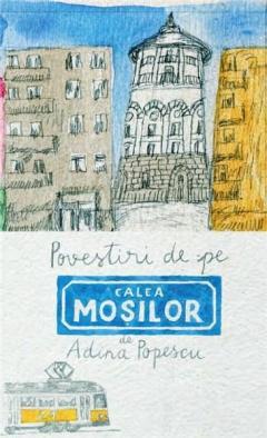 Povestiri de pe Calea Mosilor