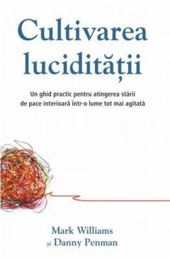 Cultivarea luciditatii